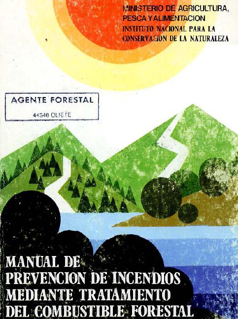 manual prevencion incendios combustible forestal